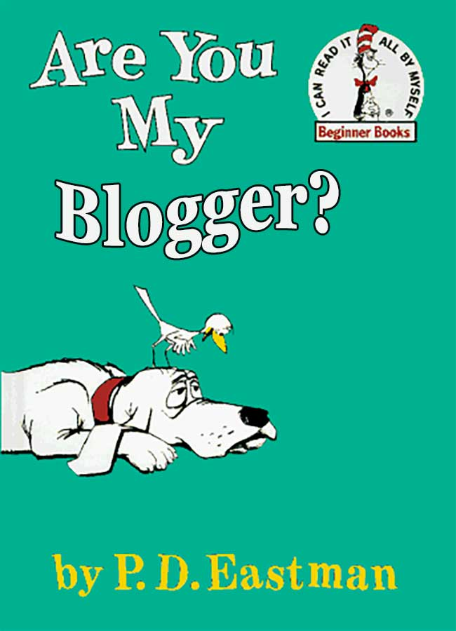 are-you-my-blogger