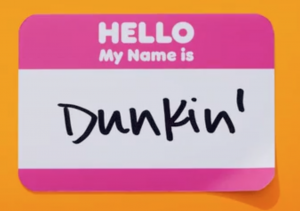 Name badge with Hello, My Name Is Dunkin'